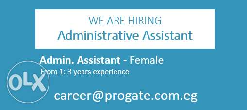 Admin Assistant is needed