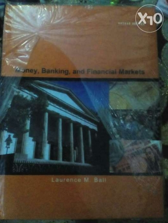 Money, Banking and Financial Markets [Laurence Ball]