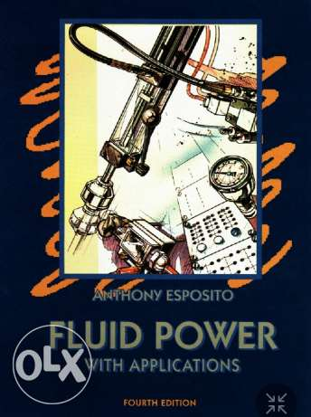 Fluid power with applications 4th edition - Mechanical Engineering