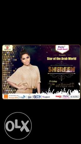 I have two tickets for sherine concert in the 7th of April porto sout