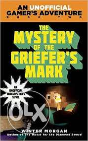 the mystery of the griefers mark a mineraft gaming boook مدينة الرحاب -  1