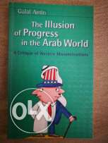 The illusion of progress in the Arab World - Galal Amin