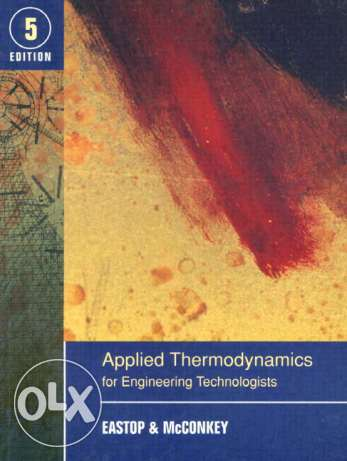 Applied Thermodynamics for Engineering Technologists, 5th Edition