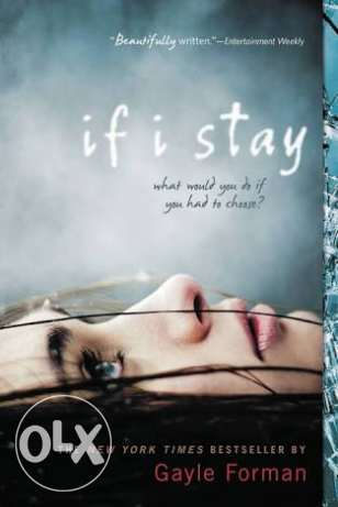"""""""If i stay """" for Gayle forman"""